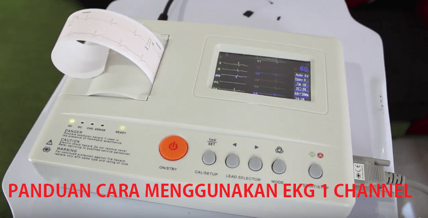 Panduan Cara Menggunakan EKG 1 Channel