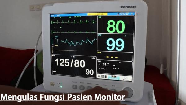 Mengulas Bagian dan Fungsi Pasien Monitor